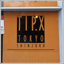 TIP.X TOKYO新宿